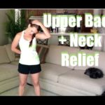 Upper Neck Pain Or Back Pain? Simple Stretches For Instant Relief [UPDATED VIDEO]